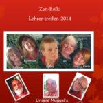 Zen-Reiki Lehrertreffen 2014